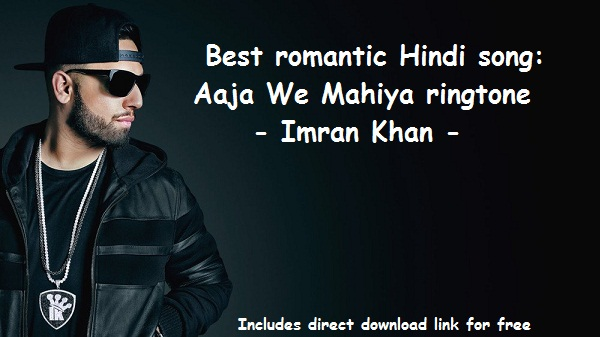 Download free Aaja We Mahiya ringtone - Imran Khan