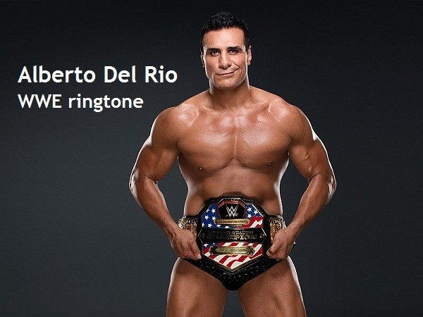 Alberto Del Rio WWE ringtone free download