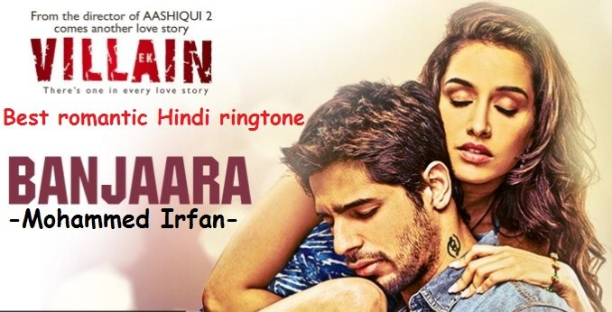 Banjaara ringtone - Mohammed Irfan romantic Hindi songs