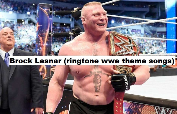 Brock Lesnar WWE ringtones collection