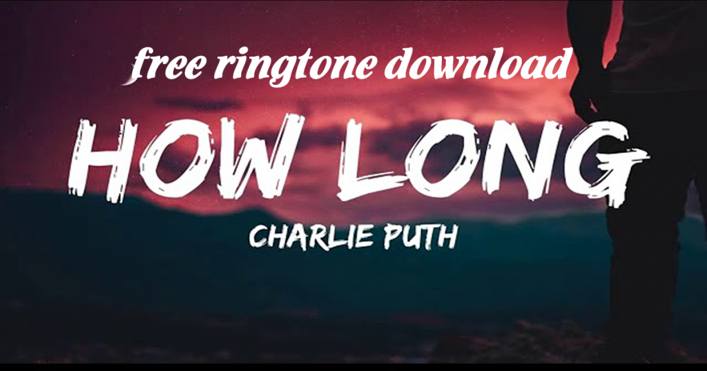 how-long-ringtone