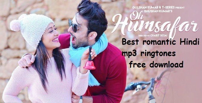 Oh Humsafar Song ringtone - best romantic Hindi songs