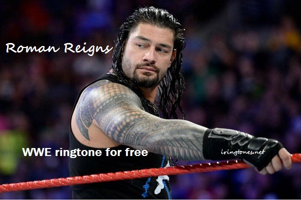 Roman Reigns WWE ringtone free download
