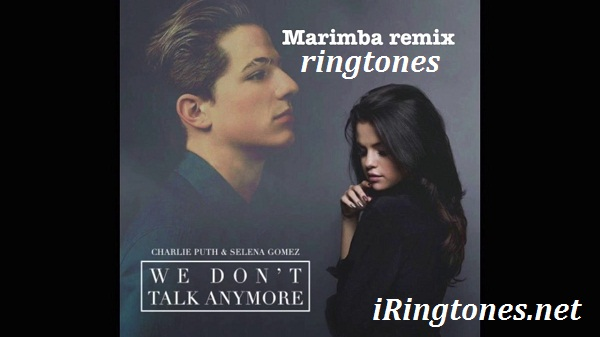 We Don't Talk Anymore ringtone