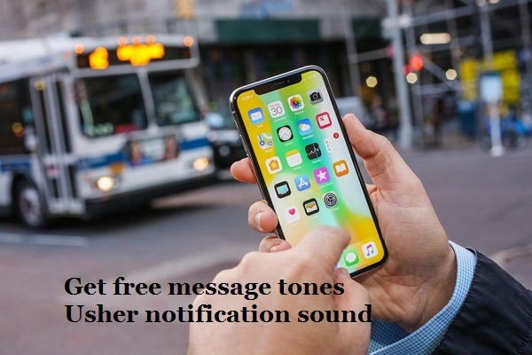 Download free message tones Usher notification sound