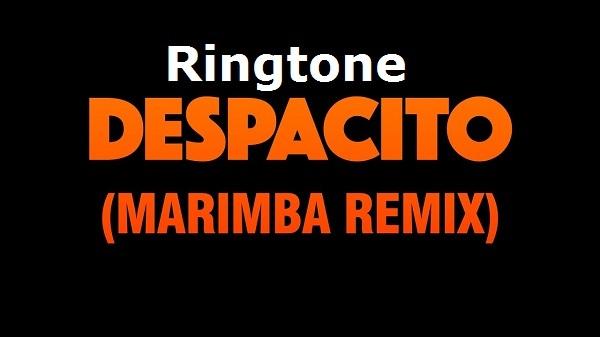 Despacito (Marimba Remix) ringtone free download