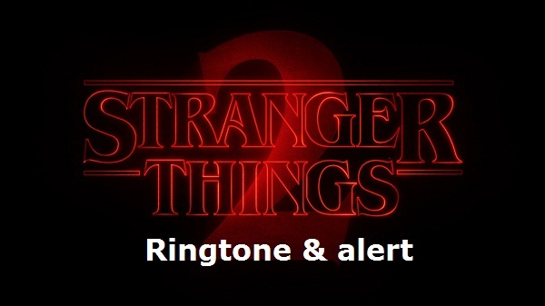Stranger things alarm tone and ringtone