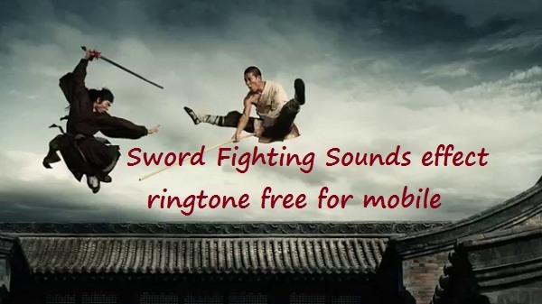 Sword Fighting Sounds effect ringtone free download
