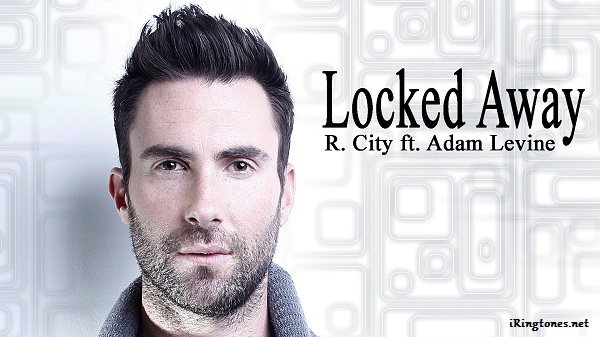 Locked Away ringtone - R. City ft. Adam Levine