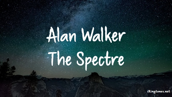 The Spectre ringtone - Alan Walker