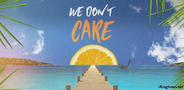 We Don't Care ringtone - Sigala, The Vamps