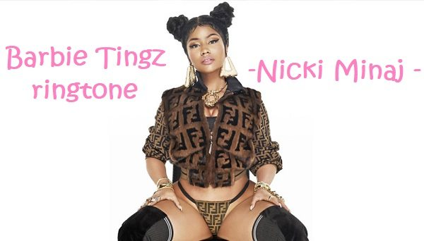 barbie-tingz-ringtone-download-nicki-minaj