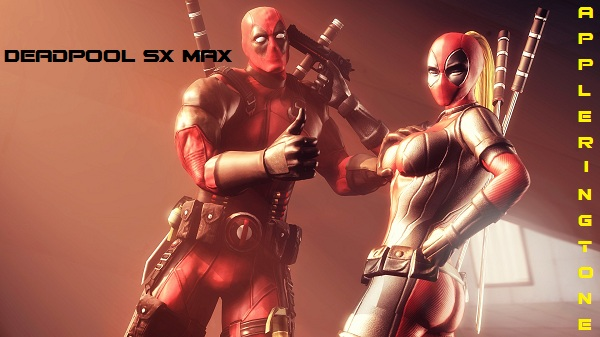 Deadpool SX Max ringtone - apple iphone ringtone