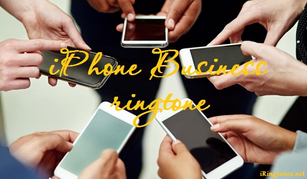 iPhone Business ringtone