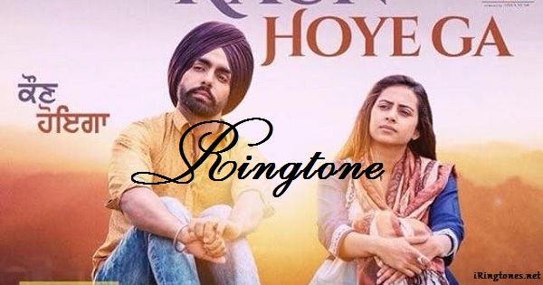 Kaun Hoyega ringtone - B Praak Ft Divya Bhatt