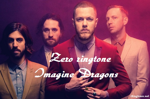 Zero ringtone - Imagine Dragons